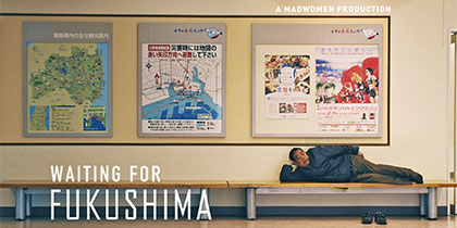 Waiting for Fukushima